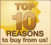 Top 10 Reasons to buy from us